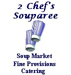 2 Chef's Souparee In the Pinewood Square